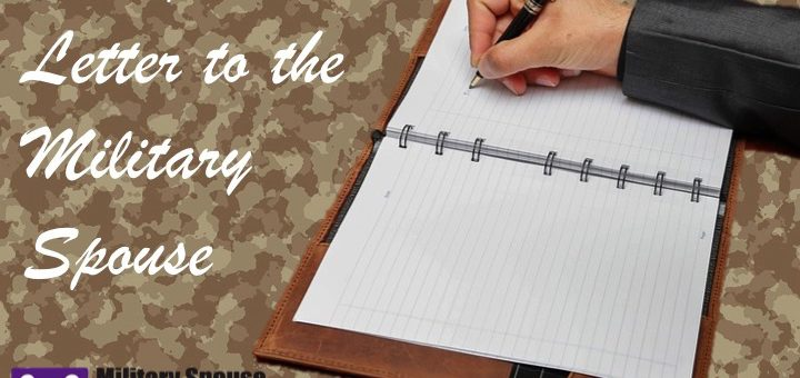 An Open Letter to the Military Spouse