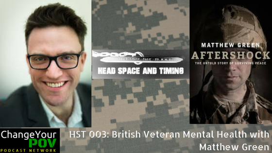 HST 003: British Veteran Mental Health with Matthew Green