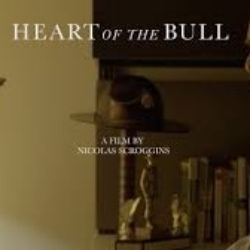 Heart of the Bull: A Short Film by Nicolas Scroggins