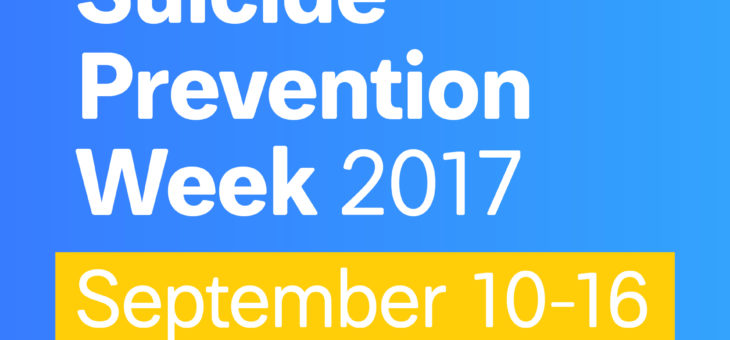 National Suicide Prevention Week 2017