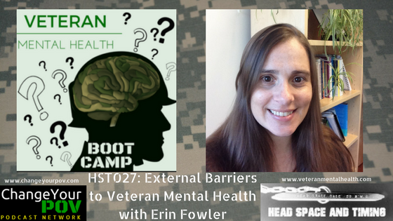 HST027 External Barriers to Veteran Mental Health with Erin Fowler