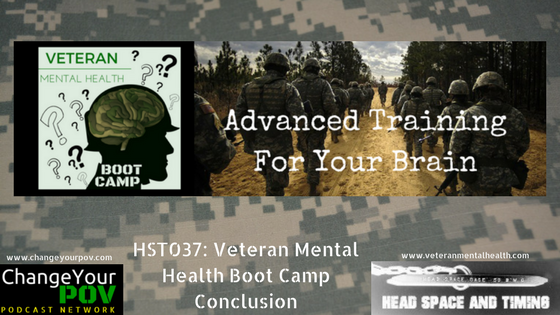 HST037 Veteran Mental Health Boot Camp Conclusion with Bennett Tanton