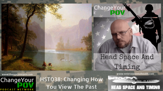 HST038: Changing How You View The Past