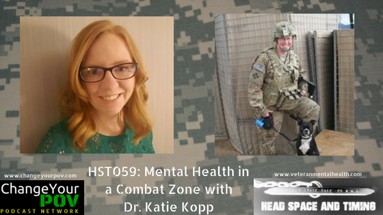 HST059 Mental Health in a Combat Zone with Dr. Katie Kopp