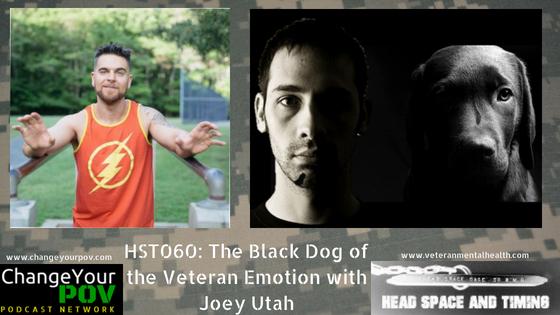 HST 060: The Black Dog of Veteran Emotion with Joey Utah