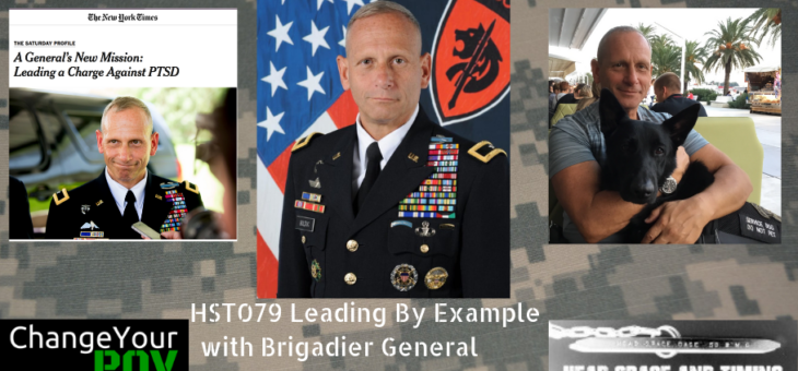 HST079 Leading By Example with Brigadier General Don Bolduc