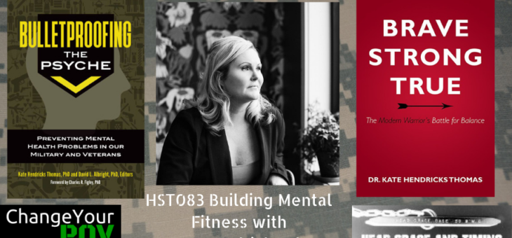 HST083 Building Mental Fitness with Dr. Kate Hendricks Thomas