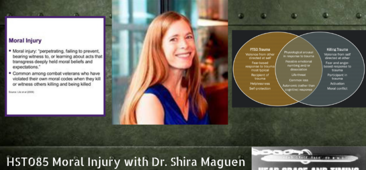 HST085 Moral Injury with Dr. Shira Maguen