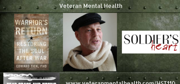 HST110 Dr. Ed Tick Part II – Veteran Mental Health