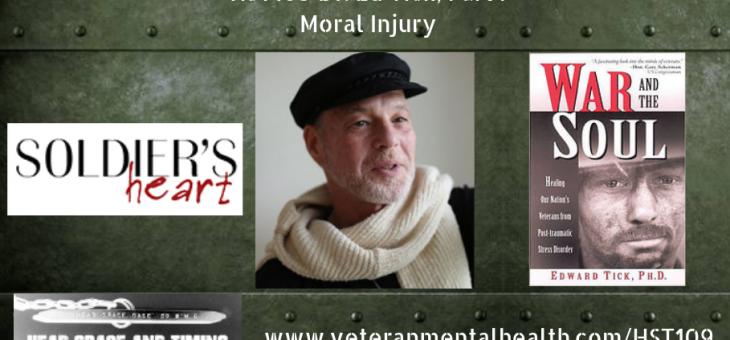 HST109 Dr. Ed Tick Part I – Moral Injury
