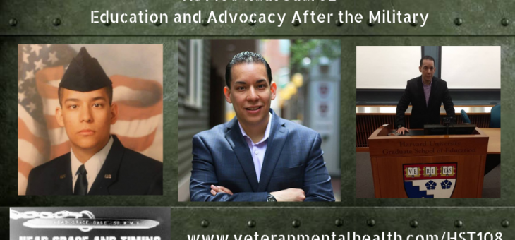 HST108 Raul Juarez – Education and Advocacy After the Military