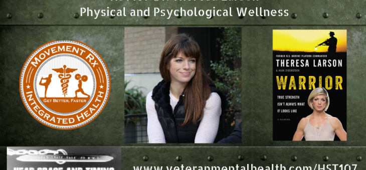 HST107 Dr. Theresa Larson – Physical and Psychological Wellness