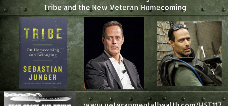 HST117 Sebastian Junger – Tribe and the New Veteran Homecoming