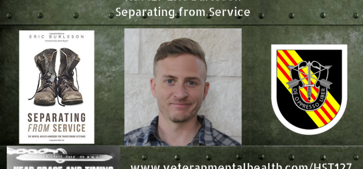 HST127 – Eric Burleson – Separating from Service