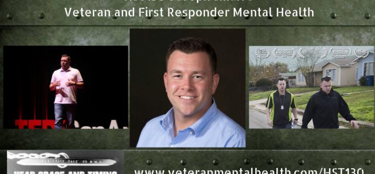 HST130 – Joseph Smarro – Veteran and First Responder Mental Health