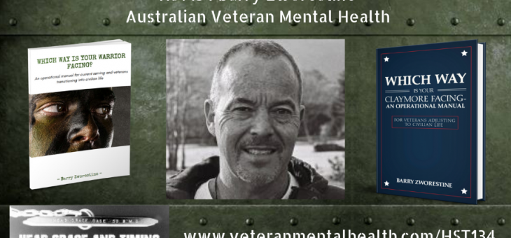 HST134 – Barry Zworestine – Australian Veteran Mental Health