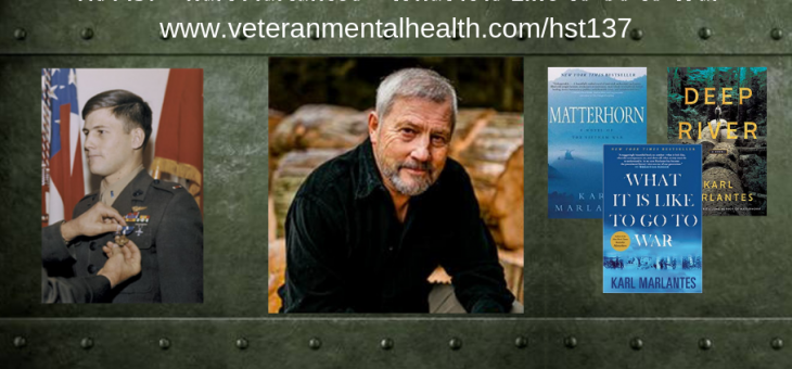 HST137 – Karl Marlantes – What It Is Like to Go to War