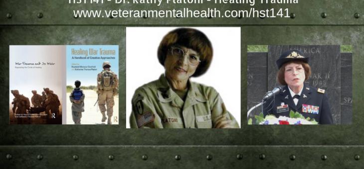 HST141 – Dr. Kathy Platoni – Healing Trauma