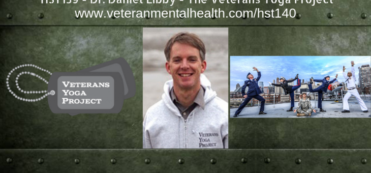 HST140 – Dr. Daniel Libby – The Veterans Yoga Project