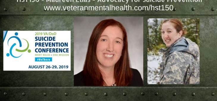 HST150 – Maureen Elias – Advocacy for Suicide Prevention