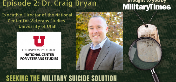 STMSS02 – Dr. Craig Bryan – National Center for Veteran Studies