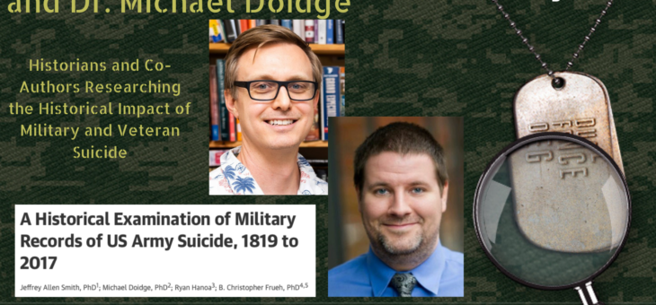 STMSS39 – Dr Jeff Smith and Dr Michael Doidge – Historical Aspects of Military and Veteran Suicide